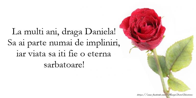 Felicitari de Sfantul Daniel cu trandafiri - La multi ani, draga Daniela!