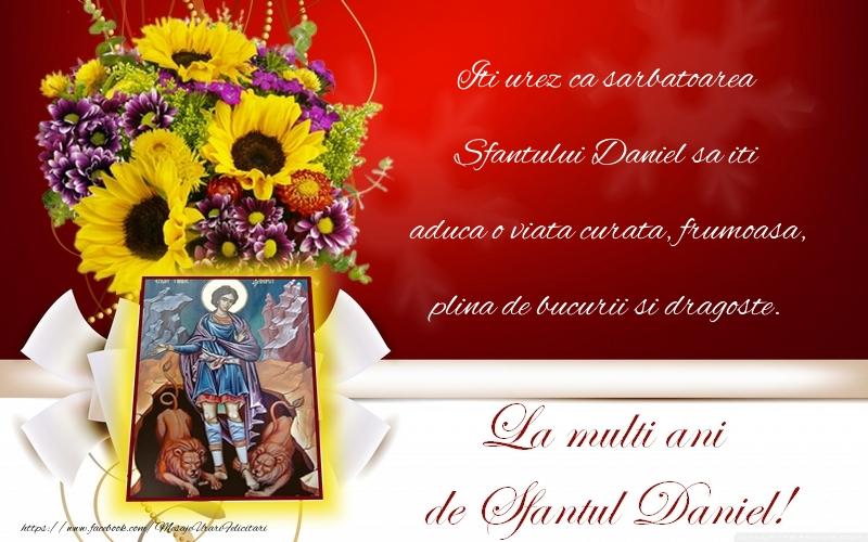 Felicitari de Sfantul Daniel - La multi ani Daniela!