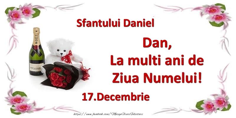 Felicitari de Sfantul Daniel - Dan, la multi ani de ziua numelui! 17.Decembrie Sfantului Daniel