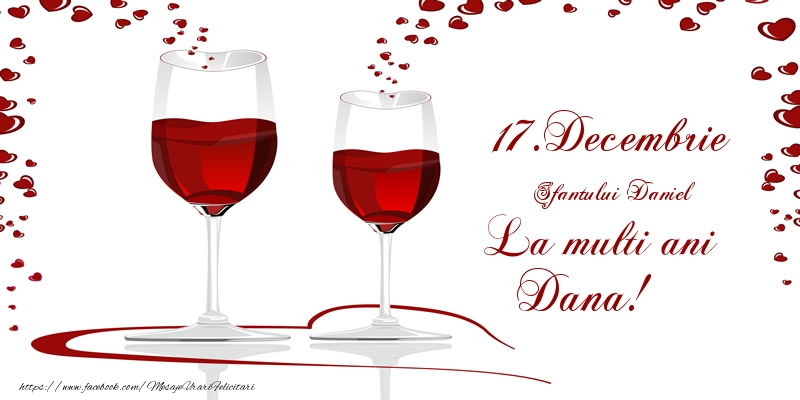 Felicitari de Sfantul Daniel - 17.Decembrie La multi ani Dana!