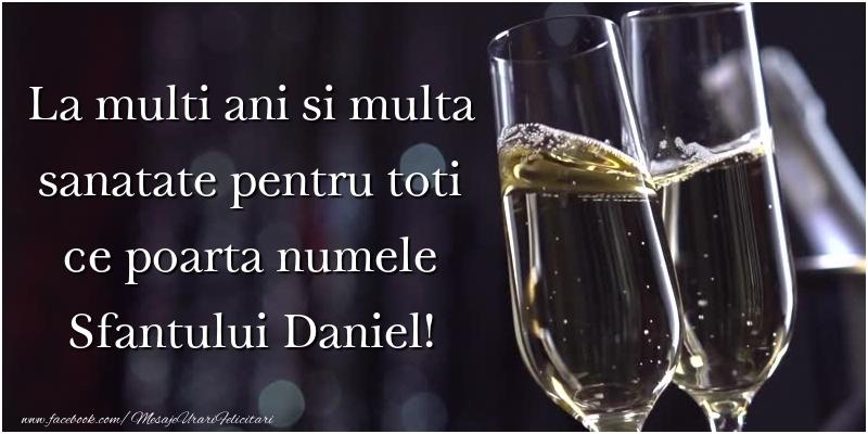 Felicitari de Sfantul Daniel - La multi ani si multa sanatate pentru toti ce poarta numele Sfantului Daniel!