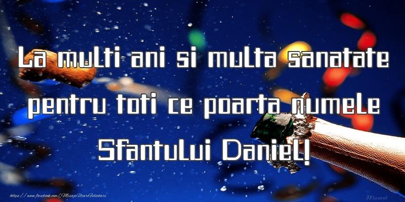 Felicitari de Sfantul Daniel - La multi ani si multa sanatate pentru toti ce poarta numele Sfantului Daniel! - mesajeurarifelicitari.com