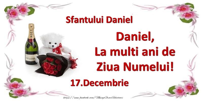 Cele mai apreciate felicitari de Sfantul Daniel - Daniel, la multi ani de ziua numelui! 17.Decembrie Sfantului Daniel