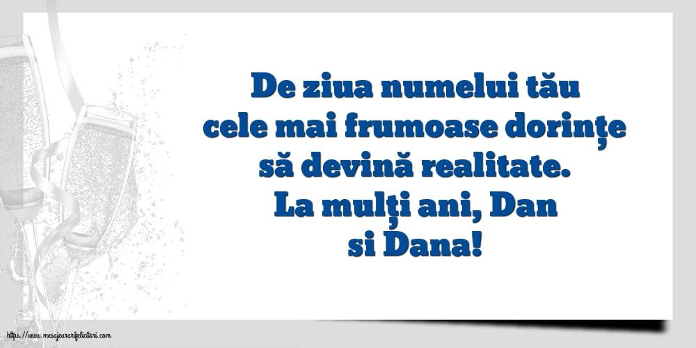 Felicitari de Sfantul Daniel - La mulți ani, Dan si Dana!