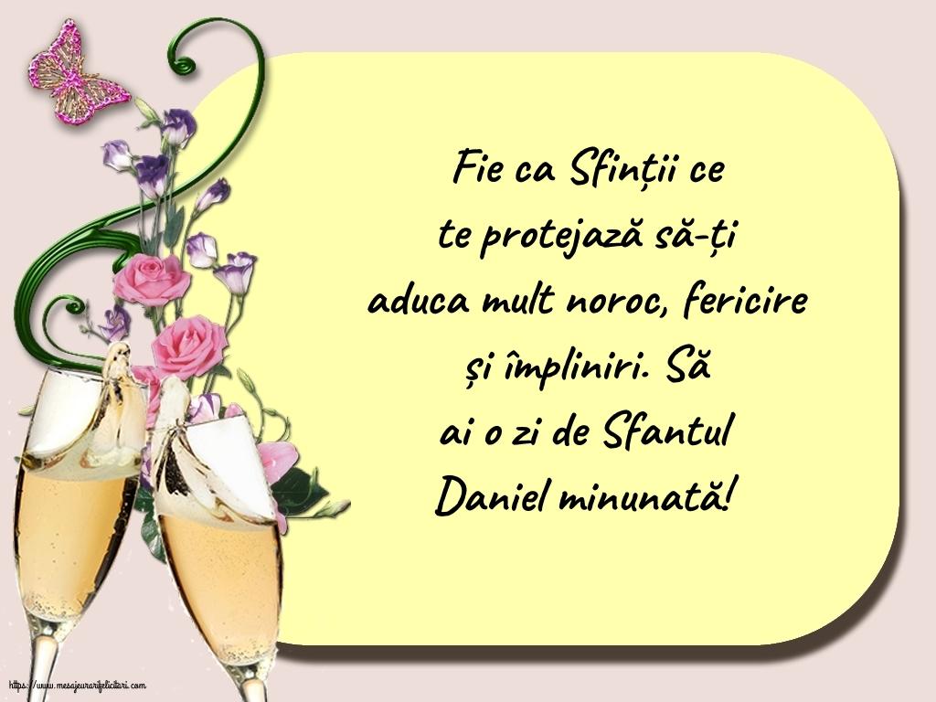Felicitari de Sfantul Daniel - Să ai o zi de Sfantul Daniel minunată!