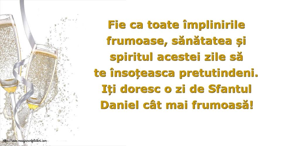 Felicitari de Sfantul Daniel - Iți doresc o zi de Sfantul Daniel cât mai frumoasă!