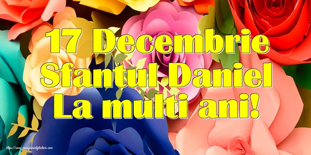 Felicitari de Sfantul Daniel - 17 Decembrie Sfantul Daniel La multi ani!