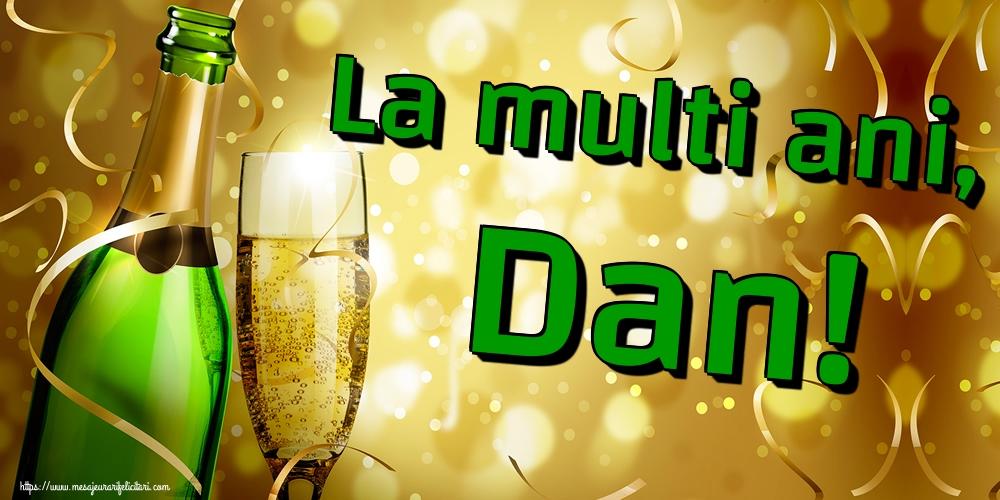Felicitari de Sfantul Daniel - La multi ani, Dan!