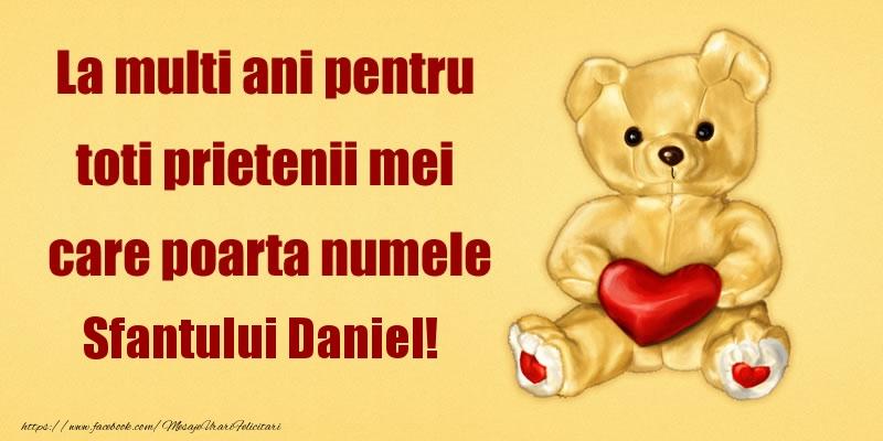 Felicitari de Sfantul Daniel - La multi ani pentru toti prietenii mei care poarta numele Sfantului Daniel!