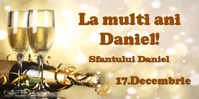 17.Decembrie Sfantului Daniel La multi ani, Daniel!