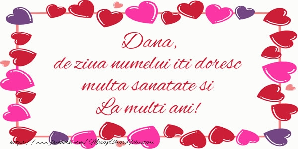 Felicitari de Sfantul Daniel - Dana de ziua numelui iti doresc multa sanatate si La multi ani!