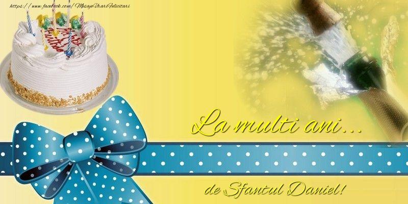 Felicitari de Sfantul Daniel - La multi ani... de Sfantul Daniel!