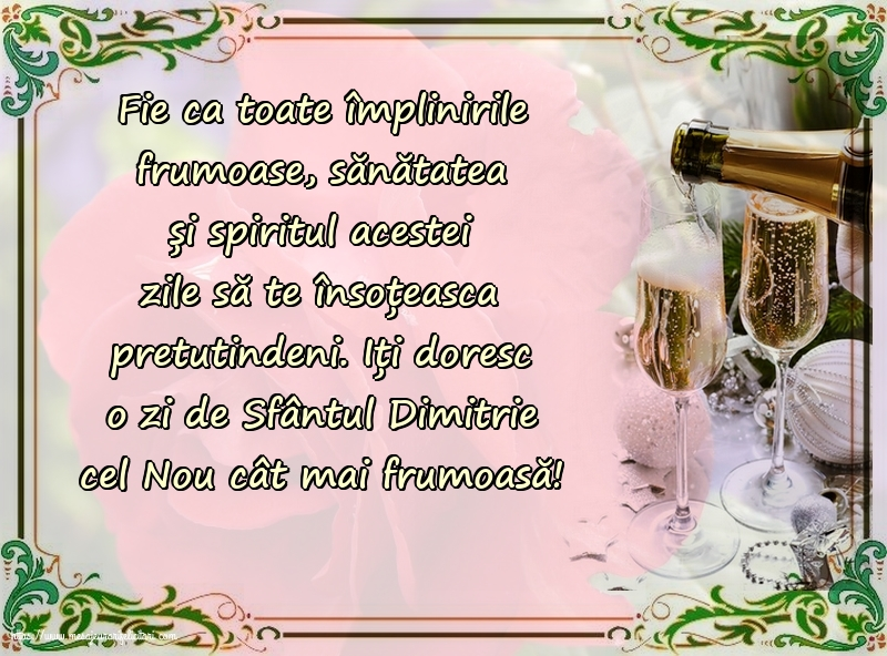 Felicitari de Sfântul Dimitrie cel Nou - Iți doresc o zi de Sfântul Dimitrie cel Nou cât mai frumoasă!
