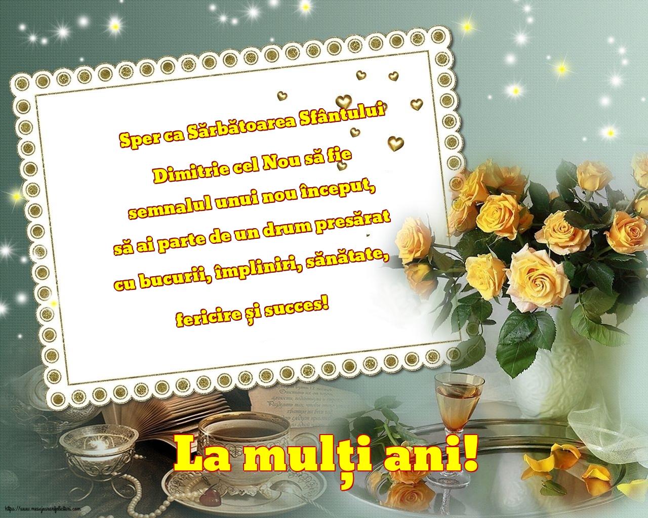 Felicitari de Sfântul Dimitrie cel Nou - La mulți ani!