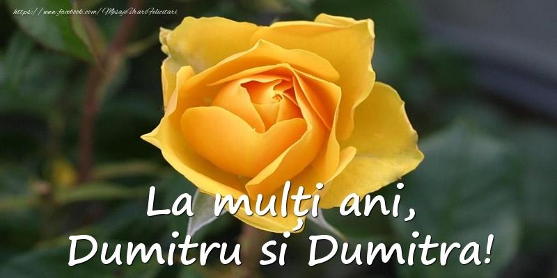 La multi ani, Dumitru si Dumitra!
