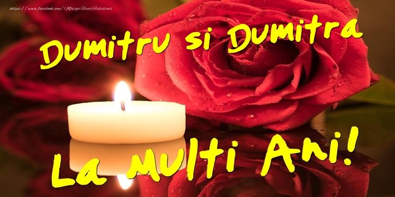 Dumitru si Dumitra  - La multi ani!