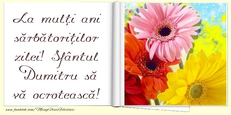 Felicitari de Sfantul Dumitru - La mulți ani sărbătoriților zilei!