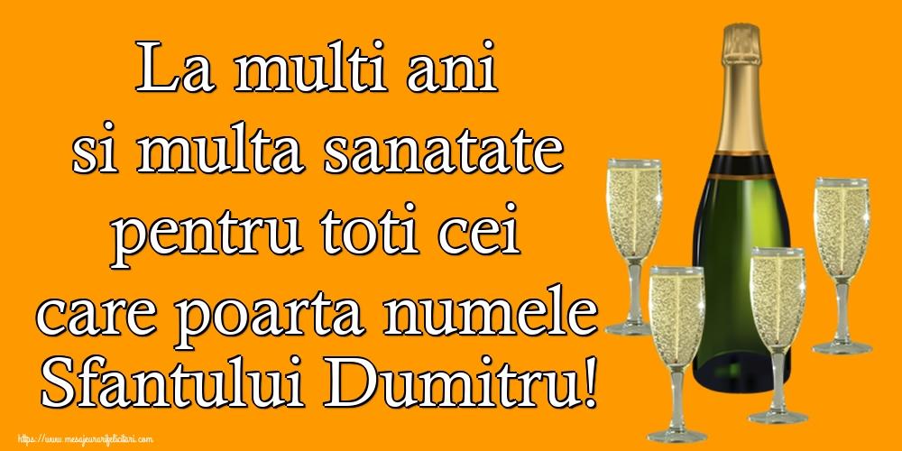 Felicitari de Sfantul Dumitru - La multi ani si multa sanatate pentru toti cei care poarta numele Sfantului Dumitru!
