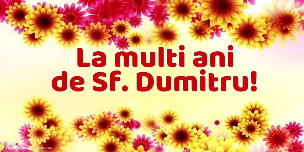 Felicitari de Sfantul Dumitru - La multi ani de Sf. Dumitru!
