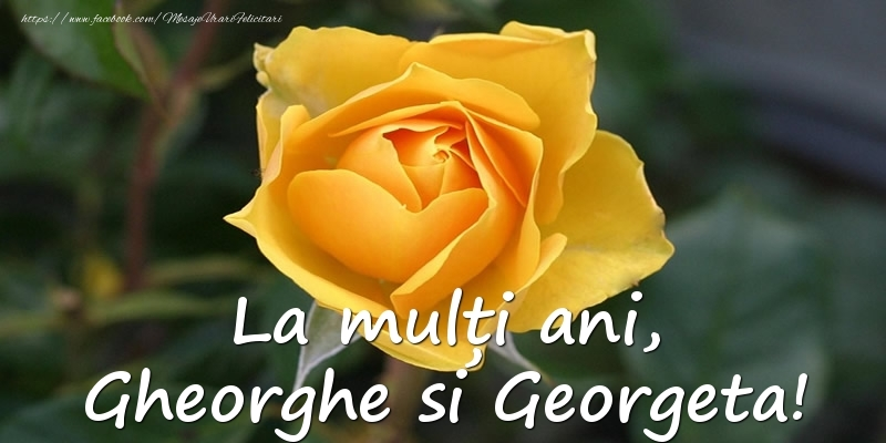 Felicitari de Sfantul Gheorghe - La multi ani, Gheorghe si Georgeta!