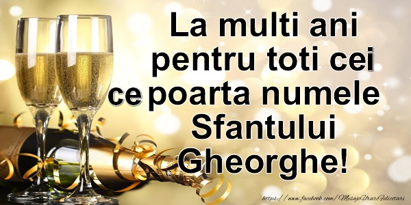 Sfantul Gheorghe La multi ani pentru toti cei ce  poarta numele Sfantului Gheorghe!