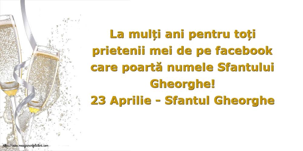 Felicitari de Sfantul Gheorghe cu sampanie - 23 Aprilie - 23 Aprilie - Sfantul Gheorghe