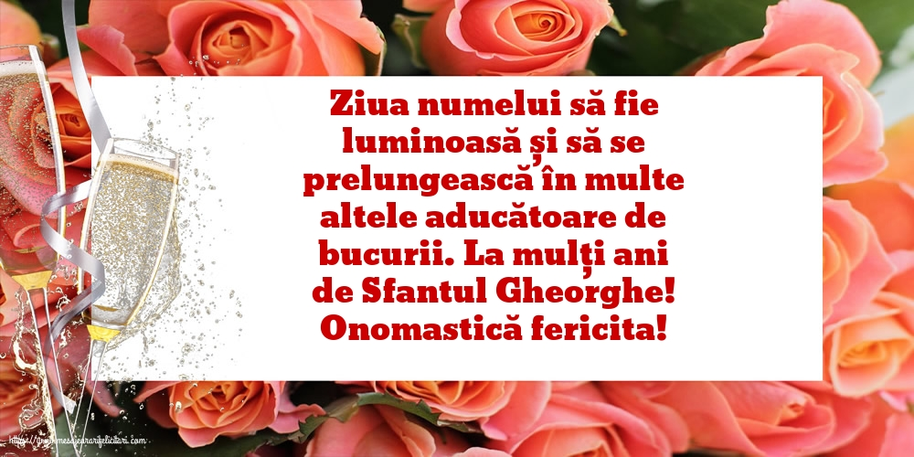 Felicitari de Sfantul Gheorghe cu mesaje - Onomastică fericita! - La mulți ani de Sfantul Gheorghe!