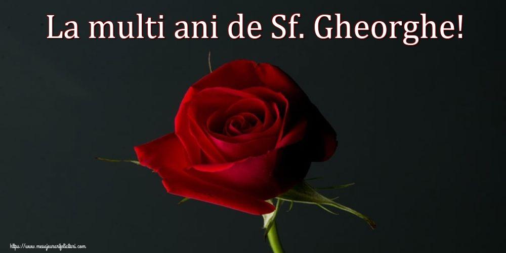 Cele mai apreciate felicitari de Sfantul Gheorghe cu flori - La multi ani de Sf. Gheorghe!