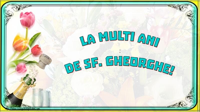 Felicitari de Sfantul Gheorghe cu sampanie - La multi ani de Sf. Gheorghe!