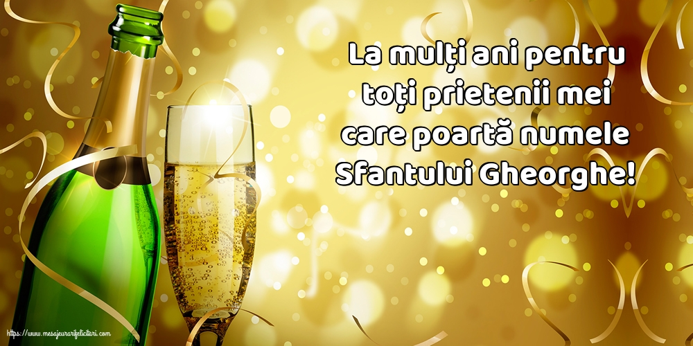 Felicitari de Sfantul Gheorghe cu mesaje - La mulți ani de Sfantul Gheorghe!