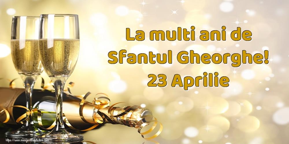 Cele mai apreciate felicitari de Sfantul Gheorghe cu sampanie - La multi ani de Sfantul Gheorghe! 23 Aprilie