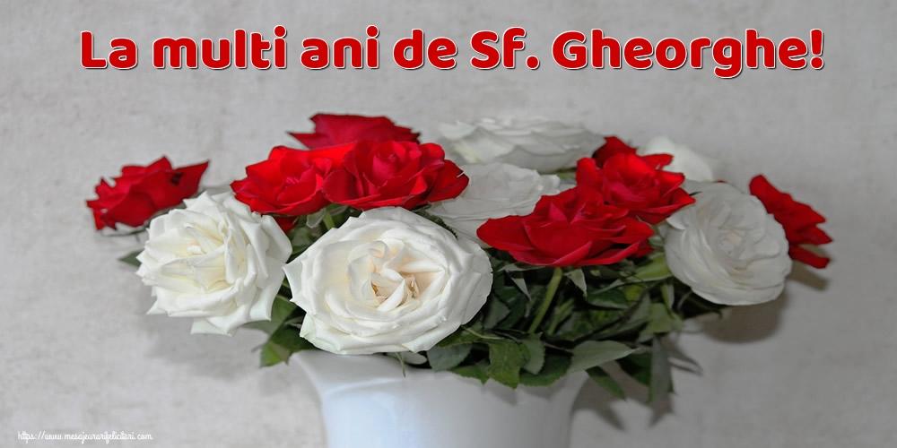 Felicitari de Sfantul Gheorghe - La multi ani de Sf. Gheorghe! - mesajeurarifelicitari.com