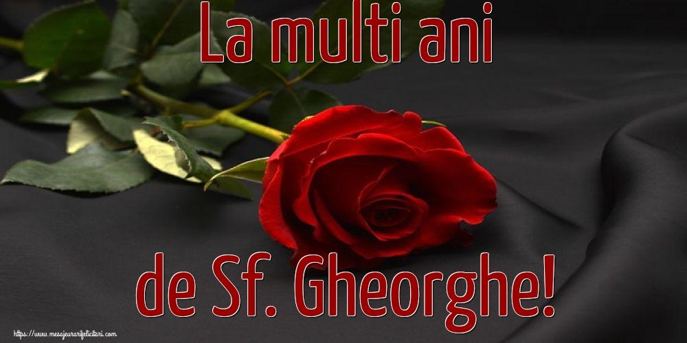 Felicitari de Sfantul Gheorghe cu flori - La multi ani de Sf. Gheorghe!