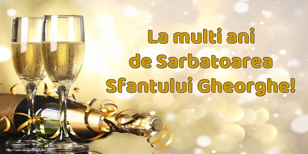 Cele mai apreciate felicitari de Sfantul Gheorghe cu sampanie - La multi ani de Sarbatoarea Sfantului Gheorghe!