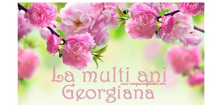 La multi ani, Georgiana