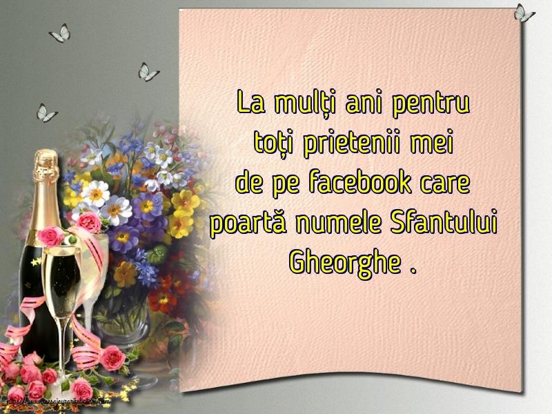 Felicitari de Sfantul Gheorghe cu mesaje - La mulți ani pentru toți prietenii mei de pe facebook