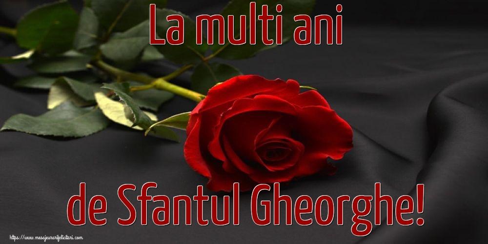 Cele mai apreciate felicitari de Sfantul Gheorghe cu flori - La multi ani de Sfantul Gheorghe!