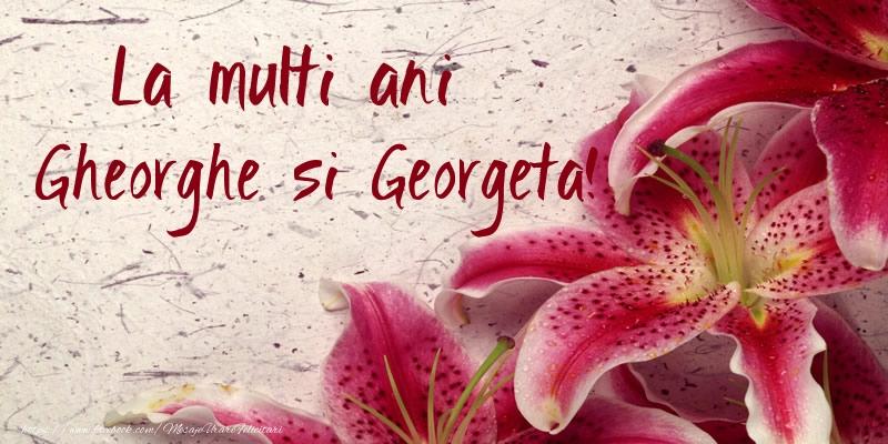 La multi ani Gheorghe si Georgeta!