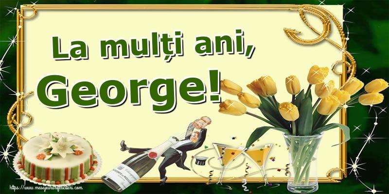 Felicitari de Sfantul Gheorghe - La mulți ani, George!
