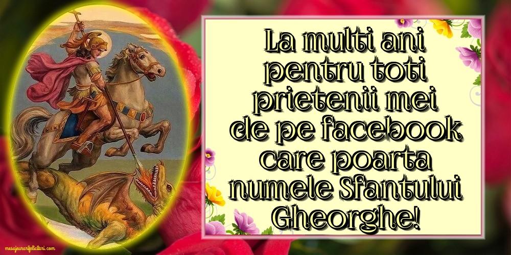 Felicitari de Sfantul Gheorghe - La multi ani pentru toti prietenii mei