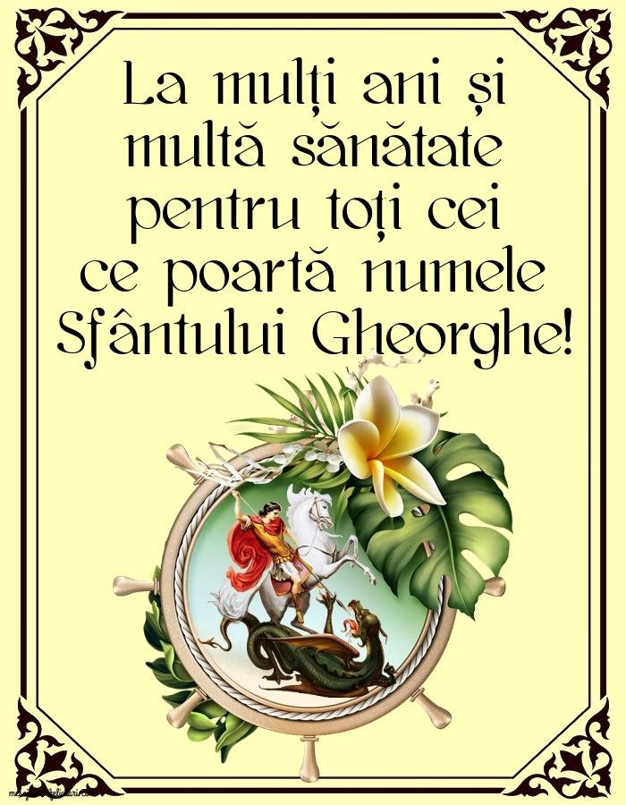 La mulți ani de Sf. Gheorghe!