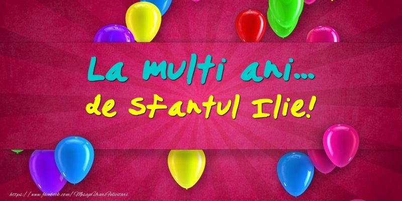 Felicitari de Sfantul Ilie - La multi ani... de Sfantul Ilie!