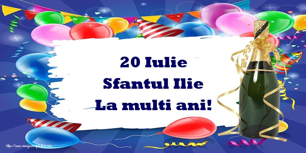 Felicitari de Sfantul Ilie - 20 Iulie Sfantul Ilie La multi ani!