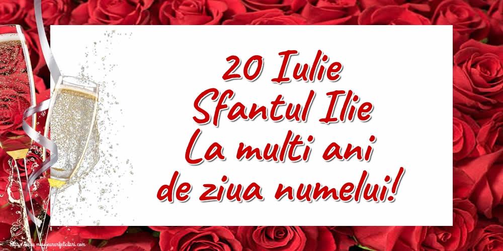 Felicitari de Sfantul Ilie - 20 Iulie Sfantul Ilie La multi ani de ziua numelui!