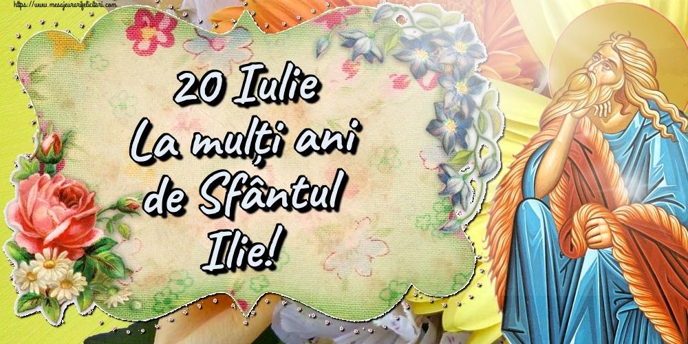 Felicitari de Sfantul Ilie - 20 Iulie La mulți ani de Sfântul Ilie! - mesajeurarifelicitari.com