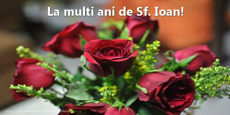 La multi ani de Sf. Ioan!