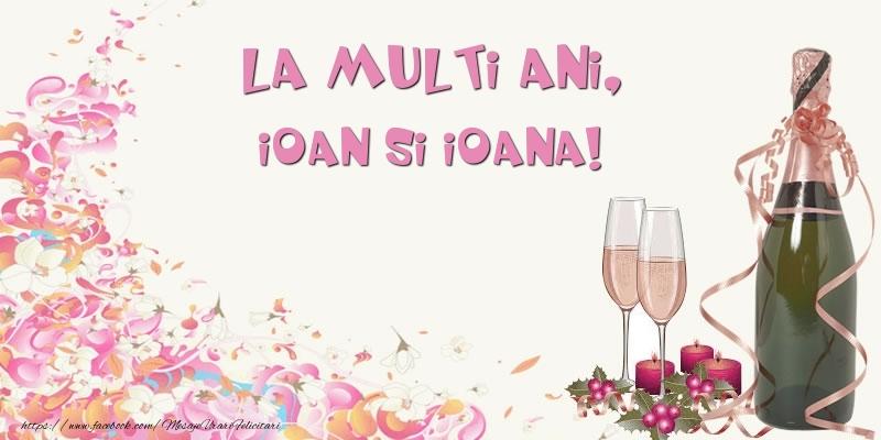 La multi ani, Ioan si Ioana!