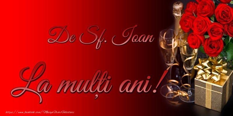 Felicitari de Sfantul Ioan - La multi ani de Sfantul Ioan! - mesajeurarifelicitari.com