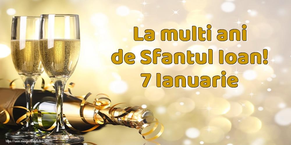 Felicitari de Sfantul Ioan - La multi ani de Sfantul Ioan! 7 Ianuarie