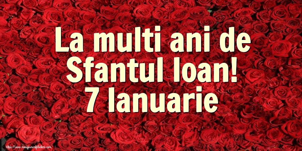 Felicitari de Sfantul Ioan cu flori - La multi ani de Sfantul Ioan! 7 Ianuarie